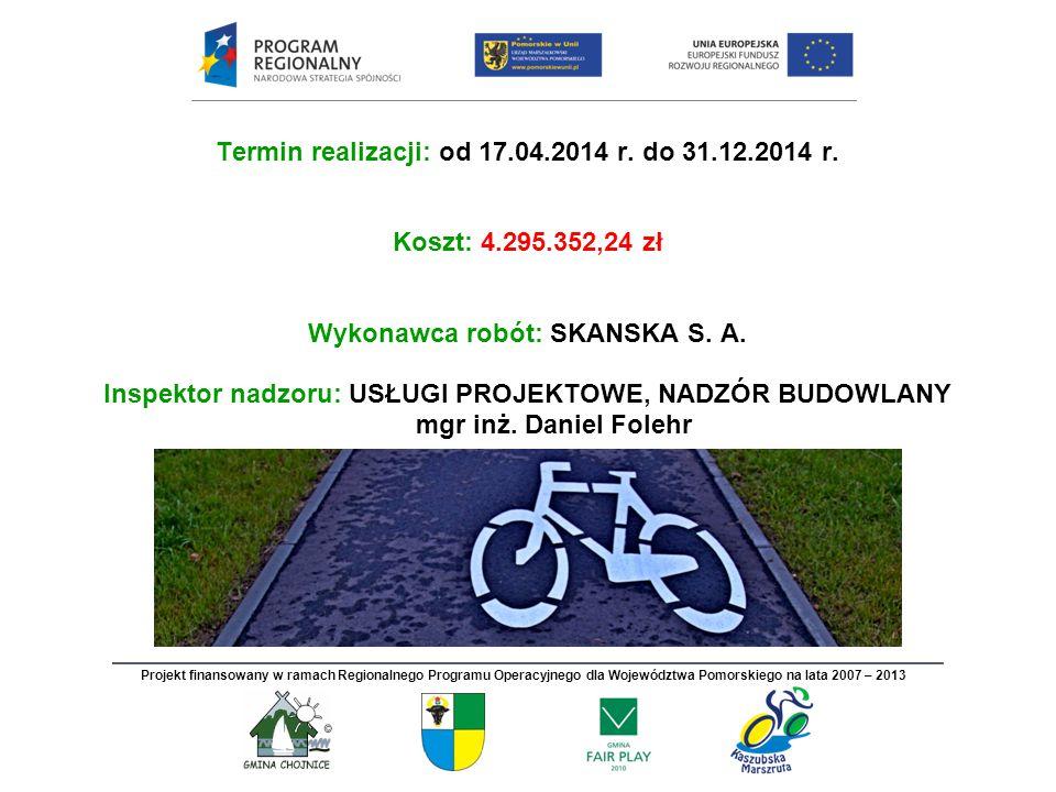 Termin realizacji: od 17.04.2014 r. do 31.12.2014 r.