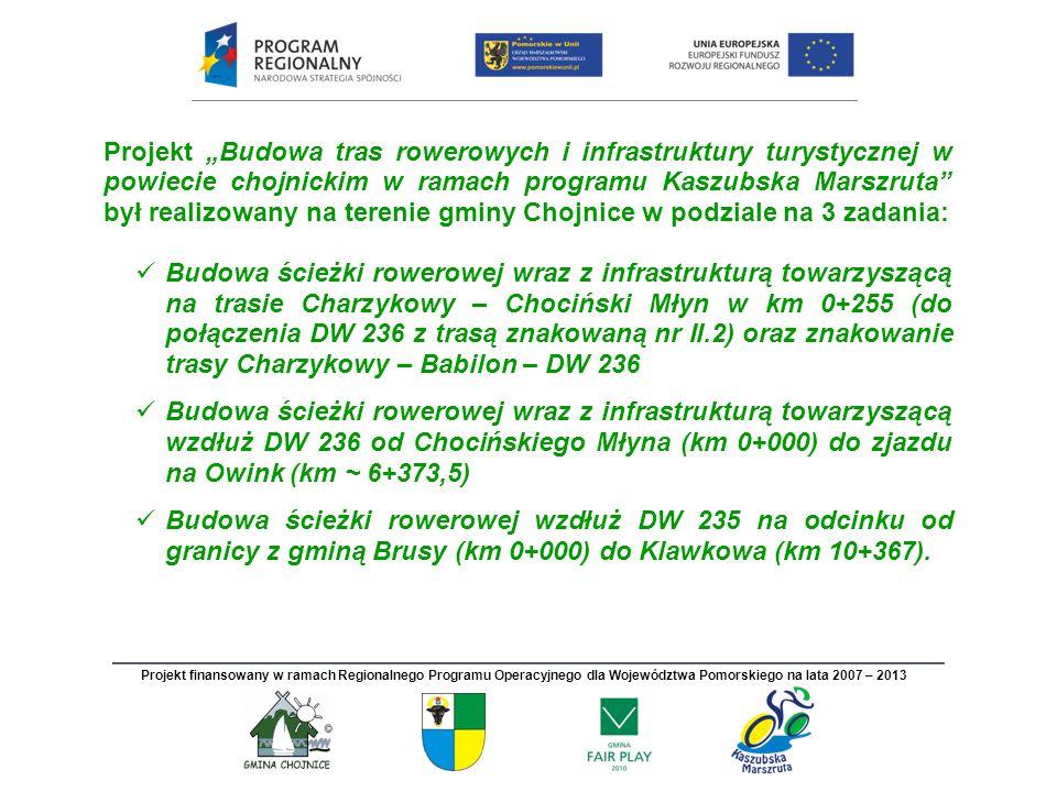 """Projekt """"Budowa tras rowerowych i infrastruktury turystycznej w powiecie chojnickim w ramach programu Kaszubska Marszruta był realizowany na terenie gminy Chojnice w podziale na 3 zadania:"""
