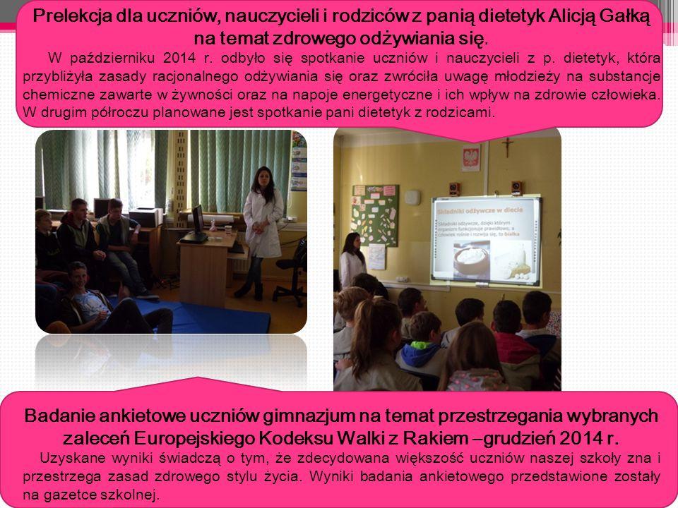 Prelekcja dla uczniów, nauczycieli i rodziców z panią dietetyk Alicją Gałką na temat zdrowego odżywiania się.