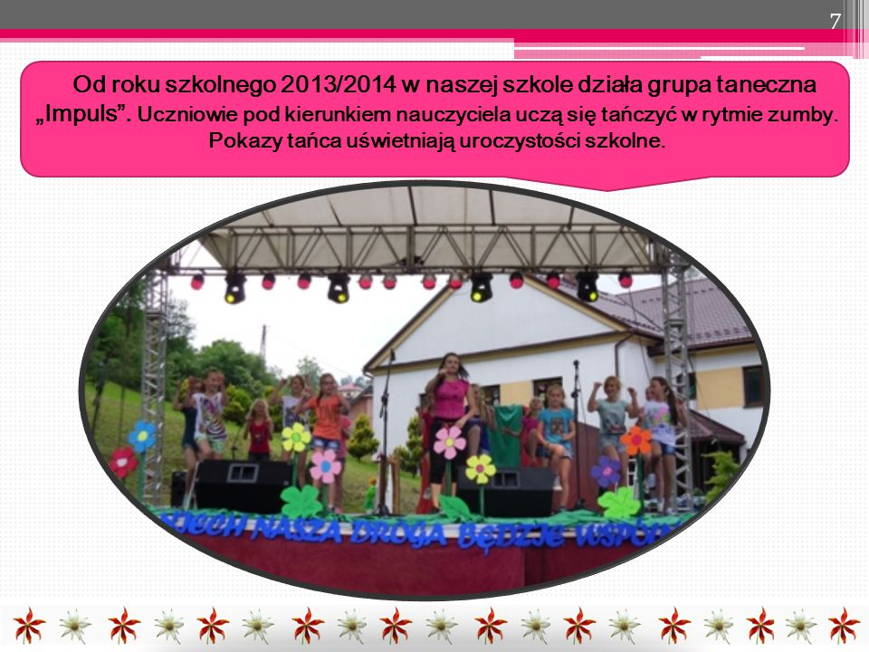 """Od roku szkolnego 2013/2014 w naszej szkole działa grupa taneczna """"Impuls ."""