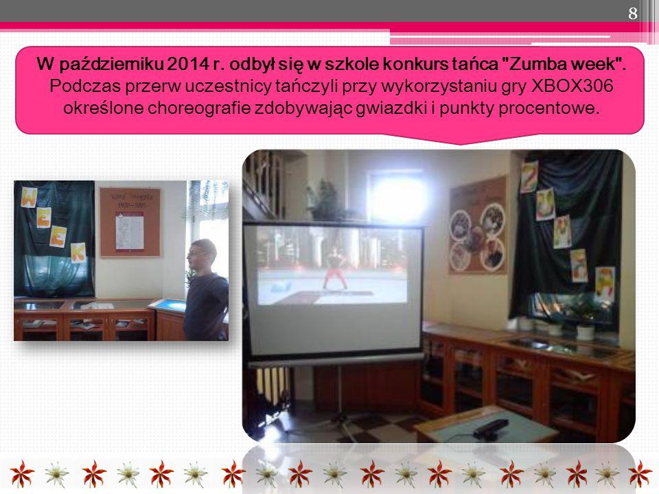 W październiku 2014 r. odbył się w szkole konkurs tańca Zumba week