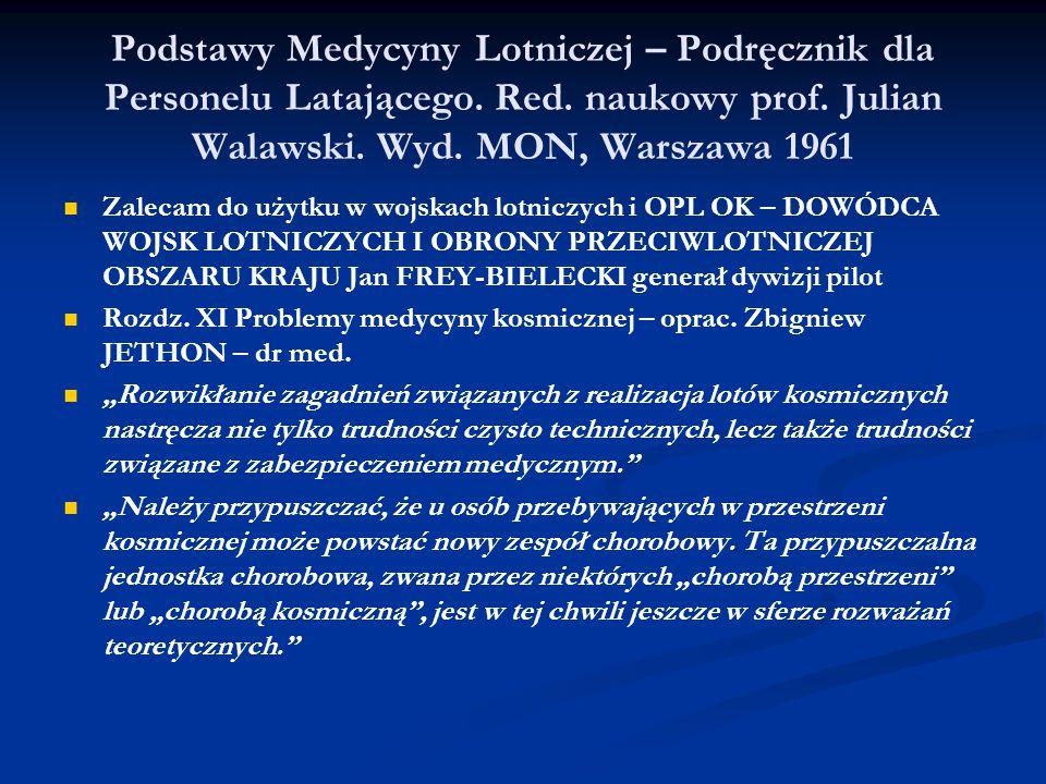 Podstawy Medycyny Lotniczej – Podręcznik dla Personelu Latającego. Red