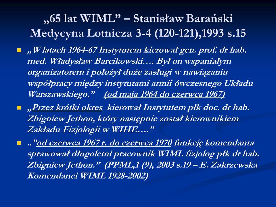 """""""65 lat WIML – Stanisław Barański Medycyna Lotnicza 3-4 (120-121),1993 s.15"""