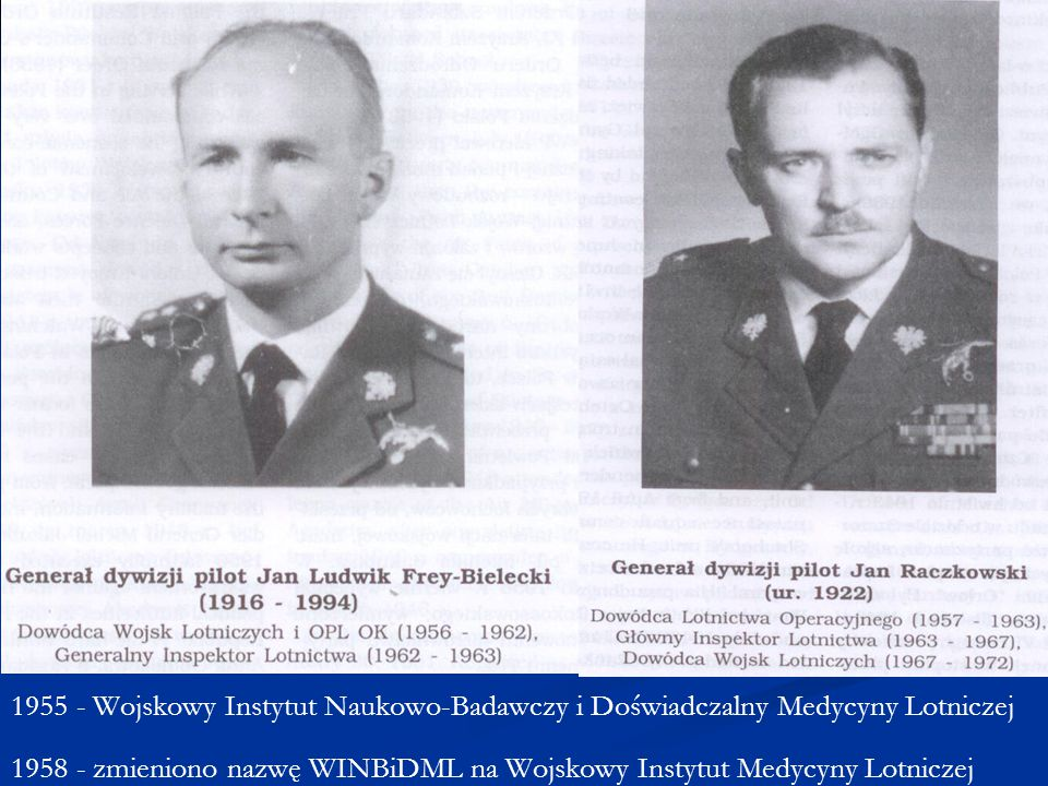 1955 - Wojskowy Instytut Naukowo-Badawczy i Doświadczalny Medycyny Lotniczej