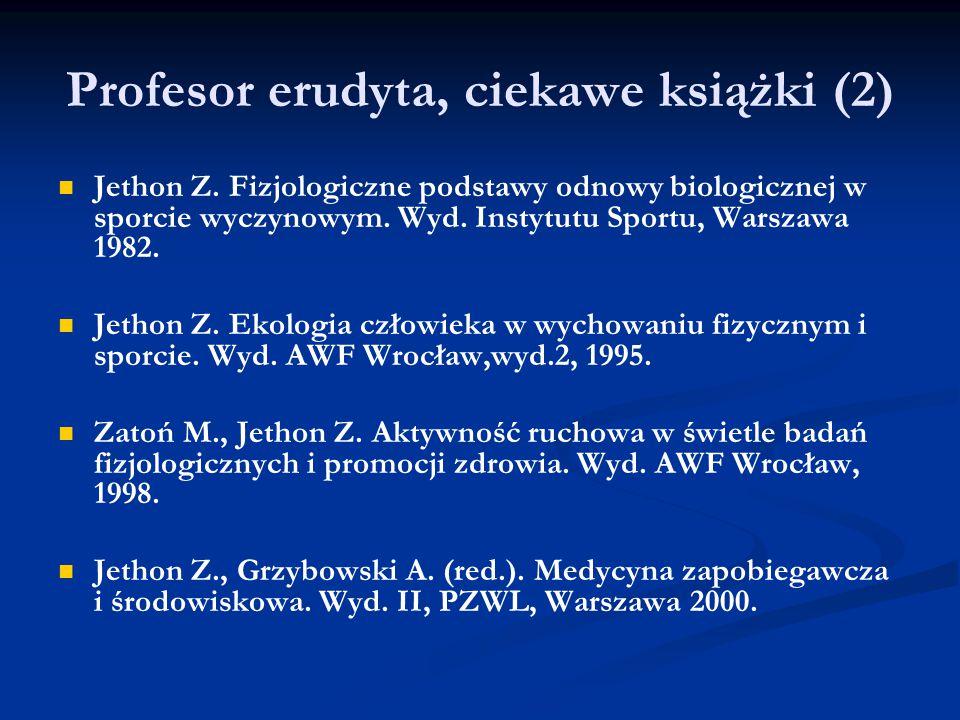 Profesor erudyta, ciekawe książki (2)