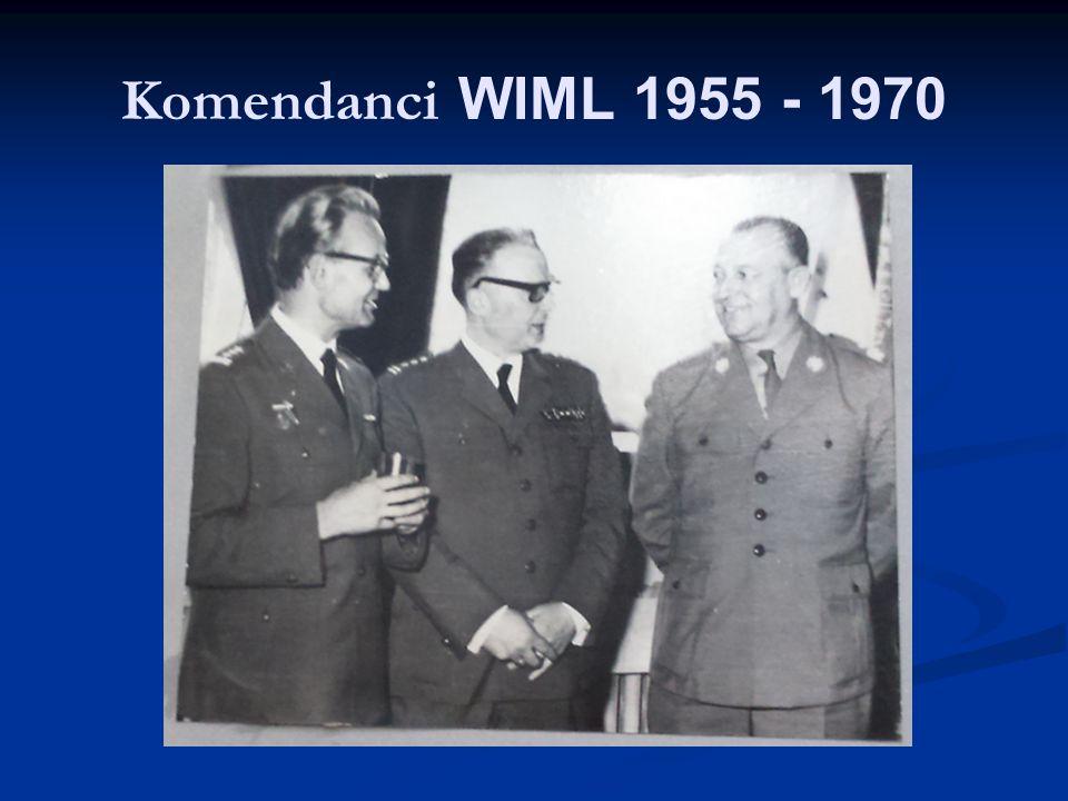Komendanci WIML 1955 - 1970