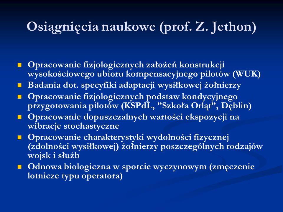 Osiągnięcia naukowe (prof. Z. Jethon)