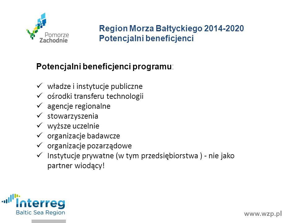 Region Morza Bałtyckiego 2014-2020 Potencjalni beneficjenci