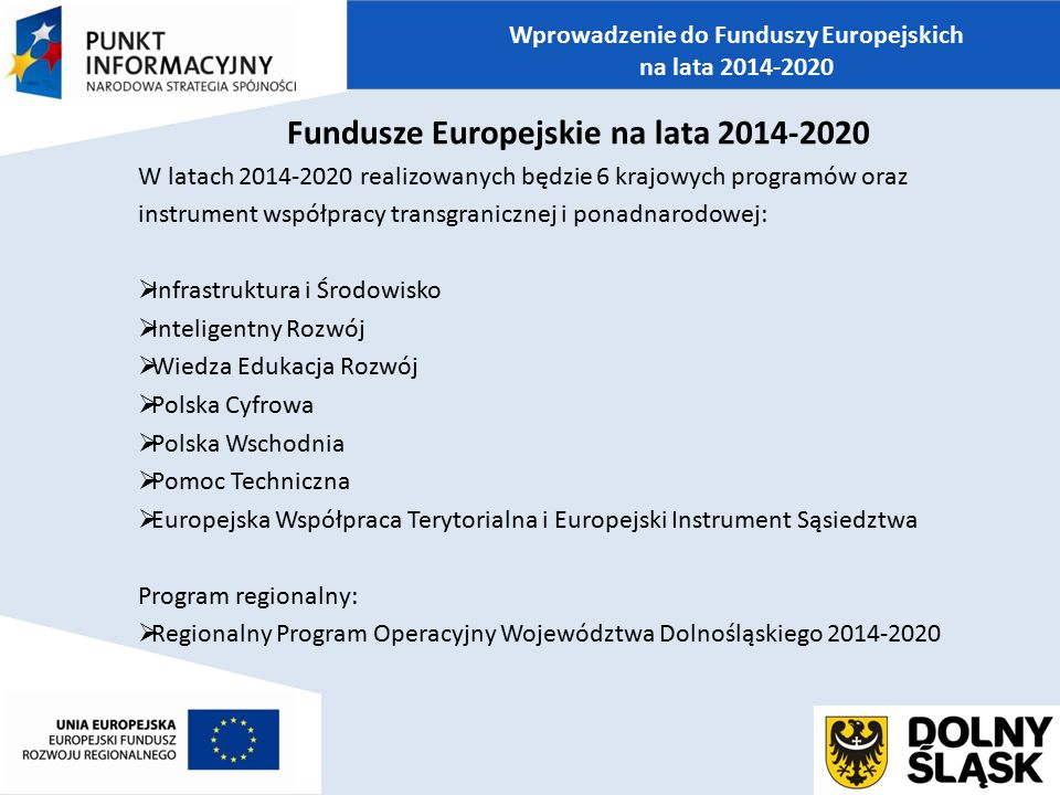 Fundusze Europejskie na lata 2014-2020