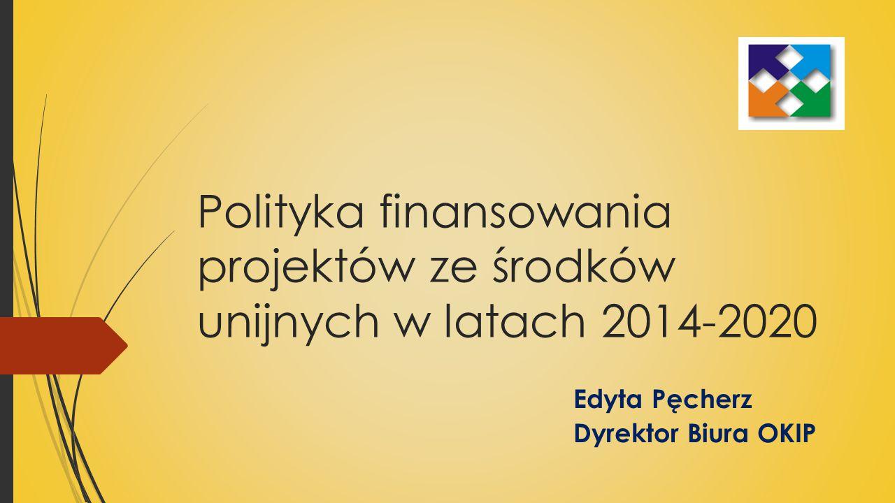Polityka finansowania projektów ze środków unijnych w latach 2014-2020