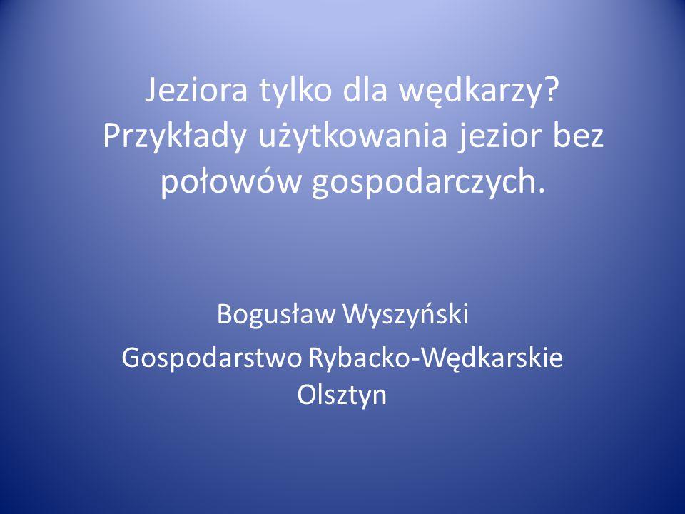Bogusław Wyszyński Gospodarstwo Rybacko-Wędkarskie Olsztyn