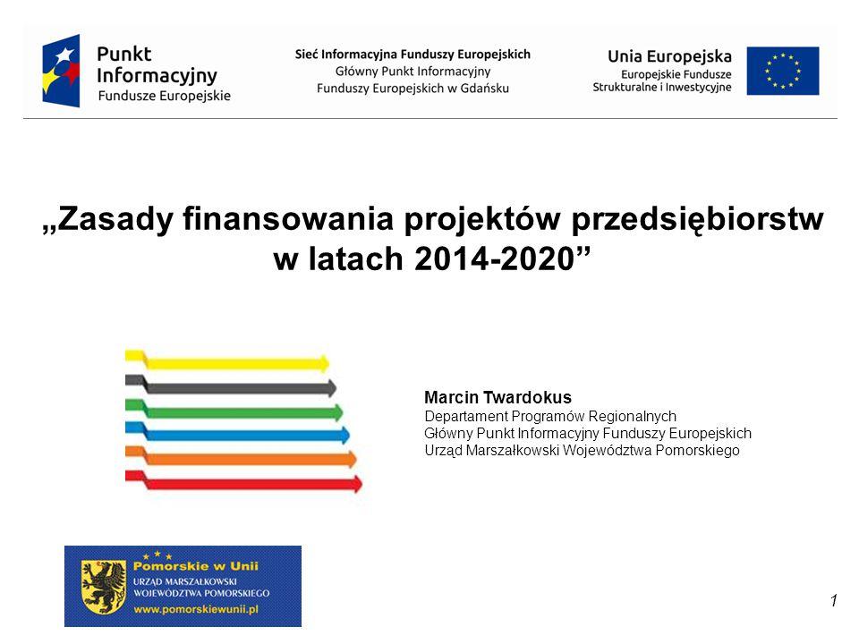 """""""Zasady finansowania projektów przedsiębiorstw w latach 2014-2020"""