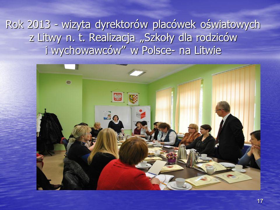 Rok 2013 - wizyta dyrektorów placówek oświatowych z Litwy n. t