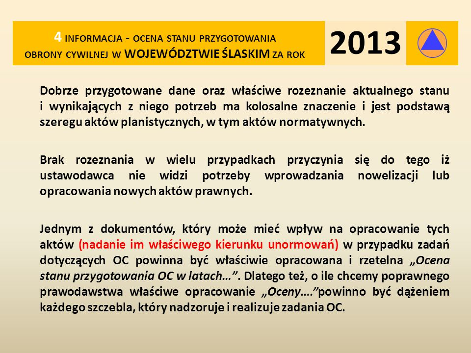 2013 4 informacja - ocena stanu przygotowania obrony cywilnej w WOJEWÓDZTWIE ŚLASKIM za rok.