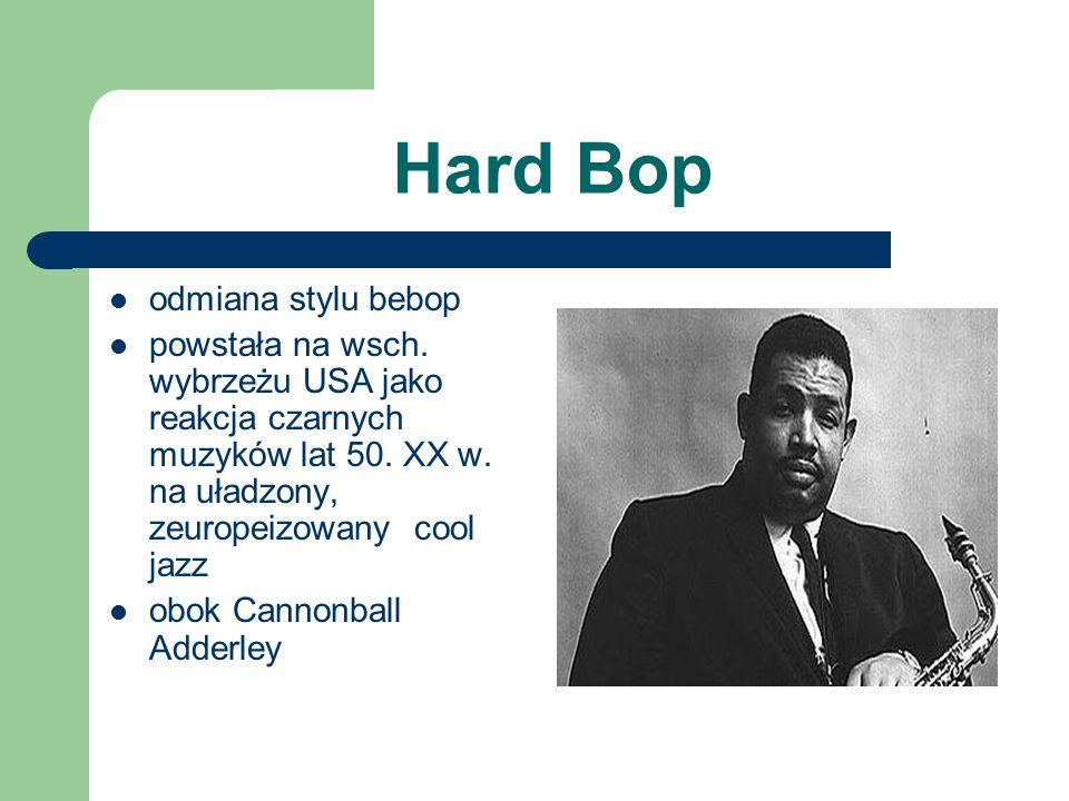 Hard Bop odmiana stylu bebop
