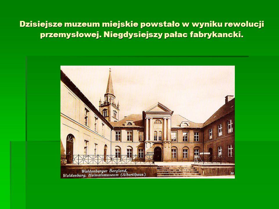 Dzisiejsze muzeum miejskie powstało w wyniku rewolucji przemysłowej
