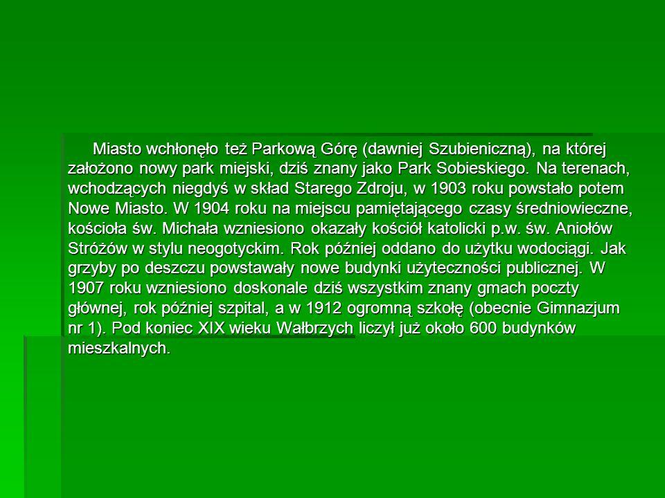 Miasto wchłonęło też Parkową Górę (dawniej Szubieniczną), na której