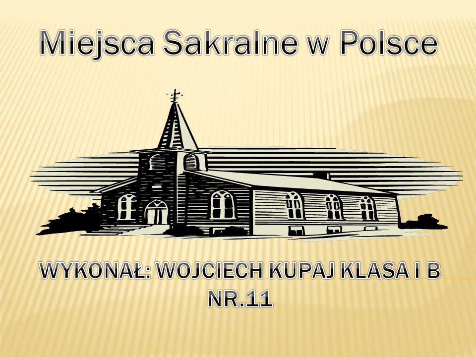 Wykonał: Wojciech Kupaj Klasa I b Nr.11