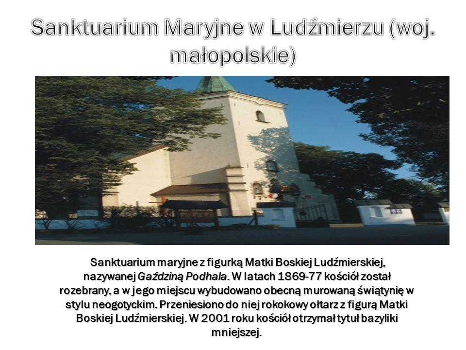 Sanktuarium Maryjne w Ludźmierzu (woj. małopolskie)