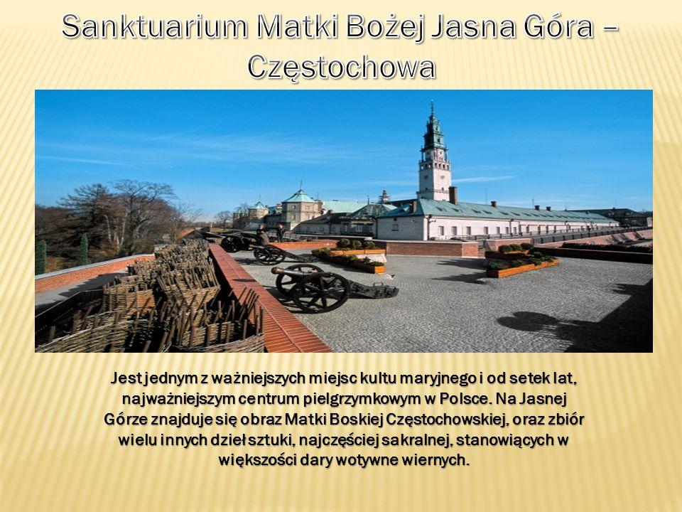 Sanktuarium Matki Bożej Jasna Góra – Częstochowa