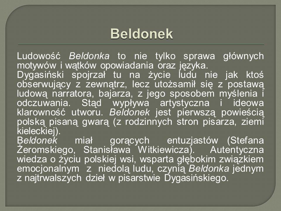 Beldonek Ludowość Beldonka to nie tylko sprawa głównych motywów i wątków opowiadania oraz języka.
