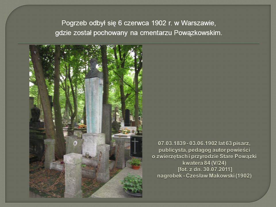 Pogrzeb odbył się 6 czerwca 1902 r. w Warszawie,