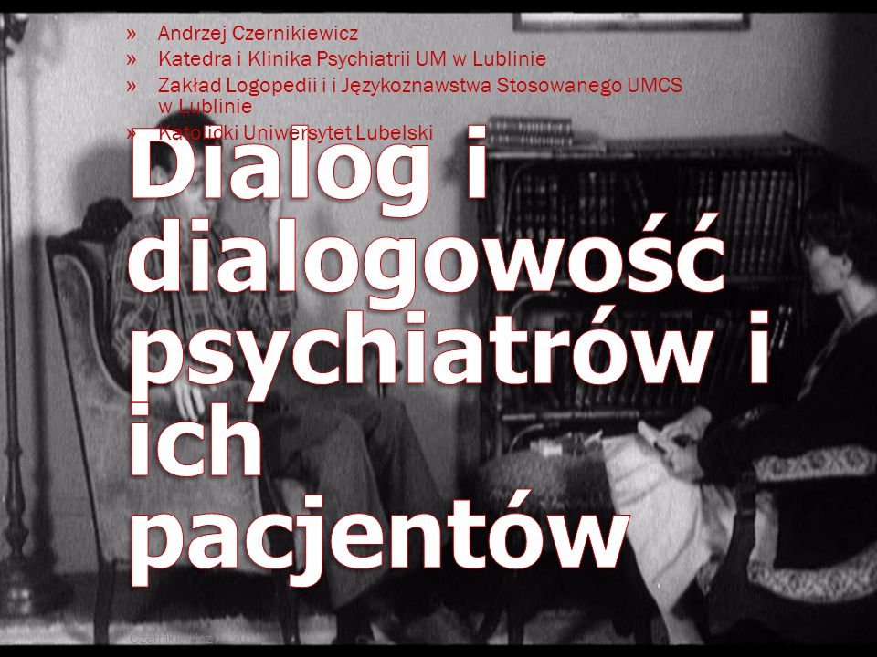 Dialog i dialogowość psychiatrów i ich pacjentów