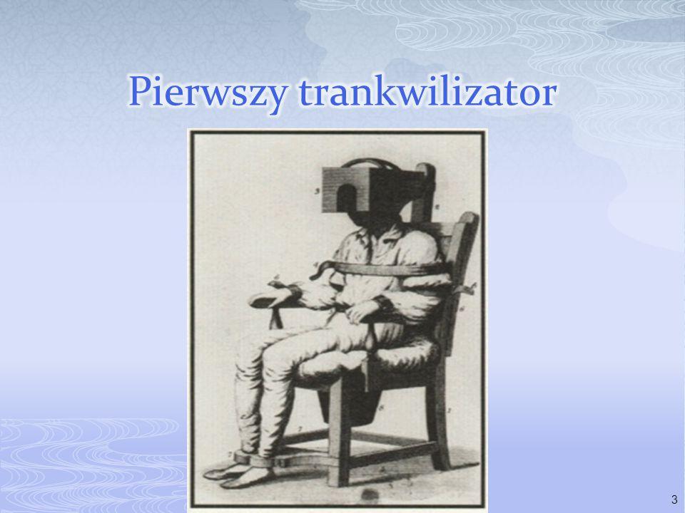 Pierwszy trankwilizator
