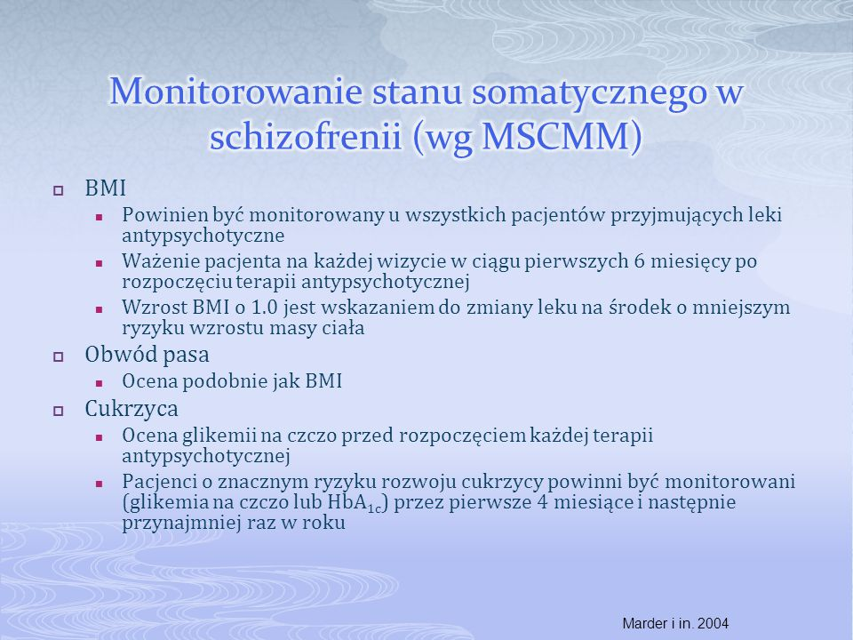 Monitorowanie stanu somatycznego w schizofrenii (wg MSCMM)