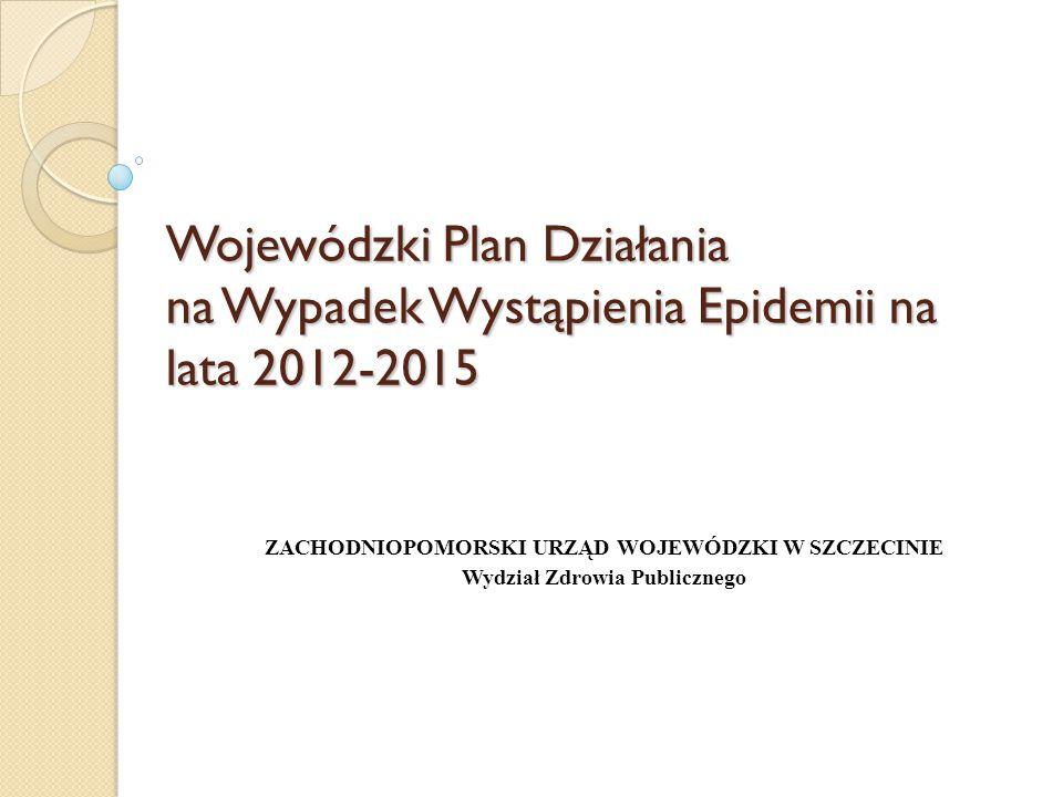 Wojewódzki Plan Działania na Wypadek Wystąpienia Epidemii na lata 2012-2015