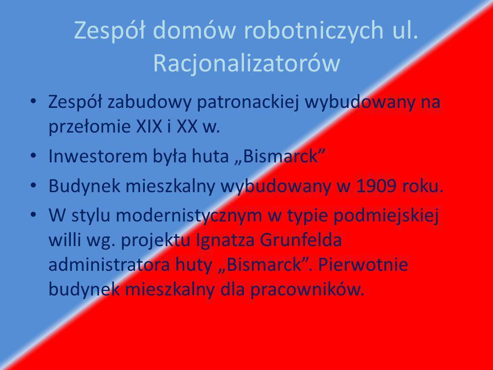 Zespół domów robotniczych ul. Racjonalizatorów
