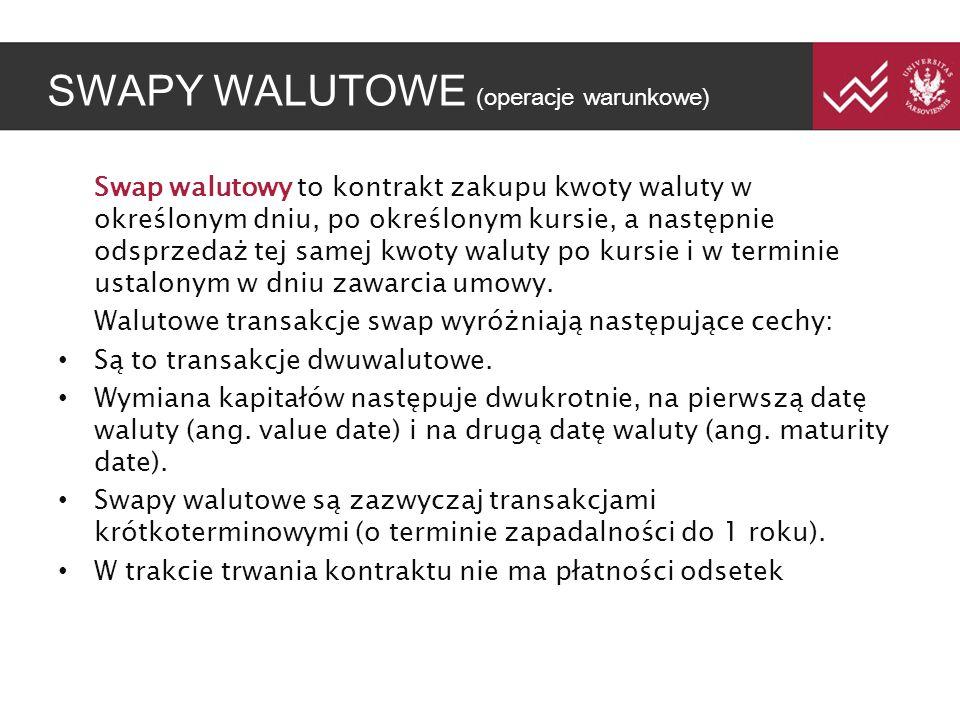 SWAPY WALUTOWE (operacje warunkowe)