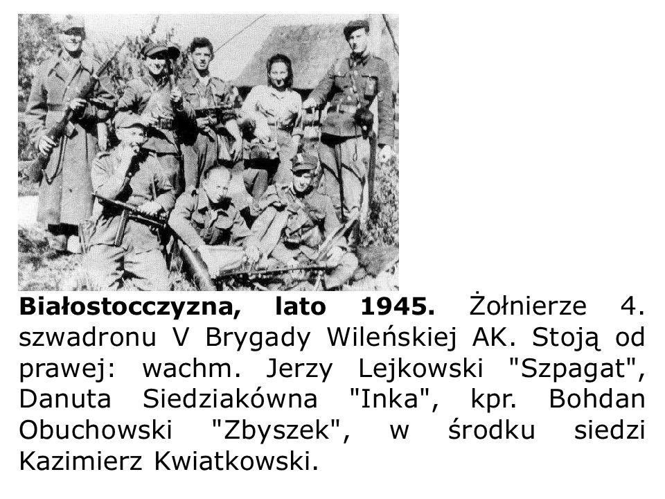 Białostocczyzna, lato 1945. Żołnierze 4