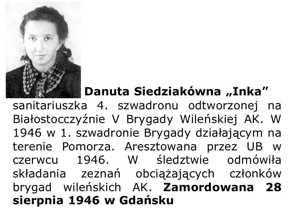"""Danuta Siedziakówna """"Inka"""