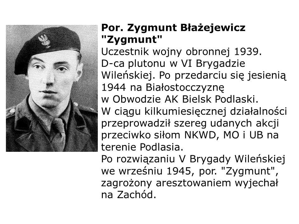 Por. Zygmunt Błażejewicz Zygmunt