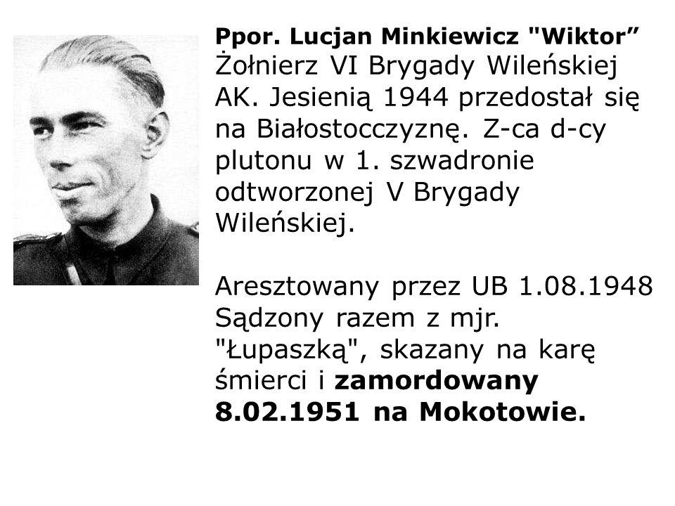 Ppor. Lucjan Minkiewicz Wiktor