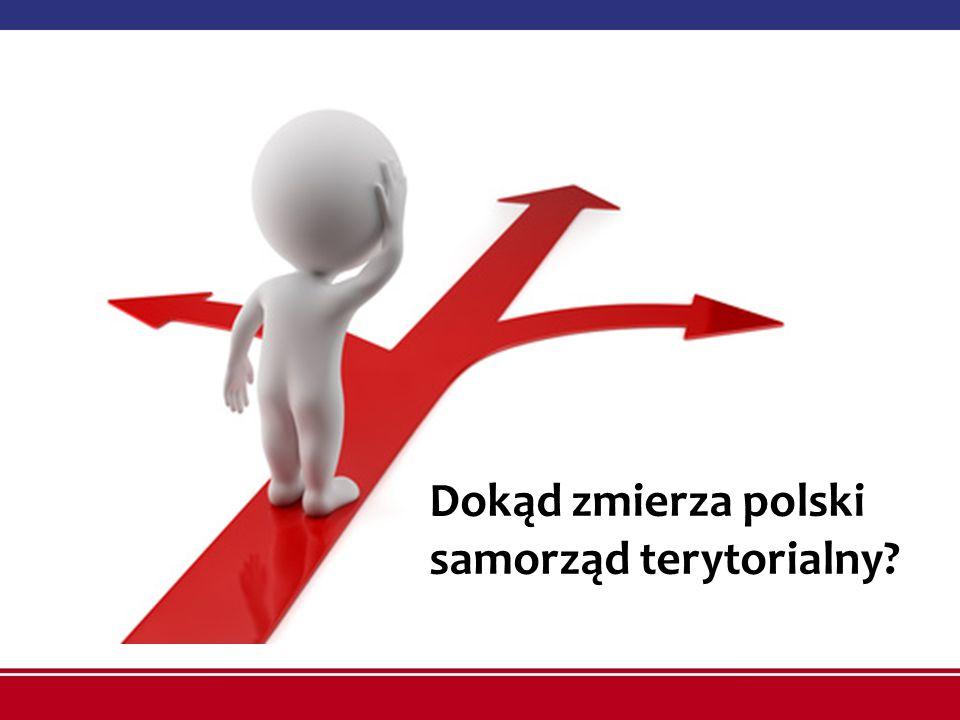 Dokąd zmierza polski samorząd terytorialny