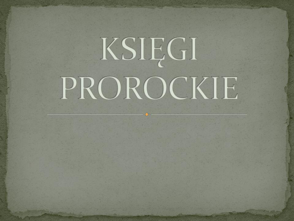 KSIĘGI PROROCKIE