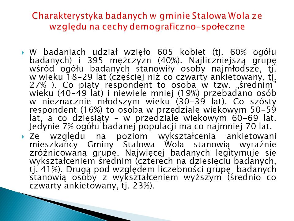 Charakterystyka badanych w gminie Stalowa Wola ze względu na cechy demograficzno-społeczne
