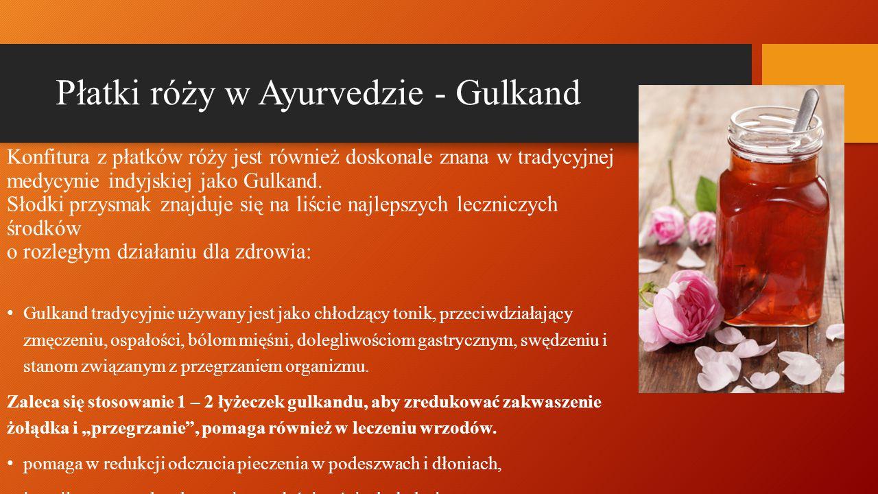 Płatki róży w Ayurvedzie - Gulkand