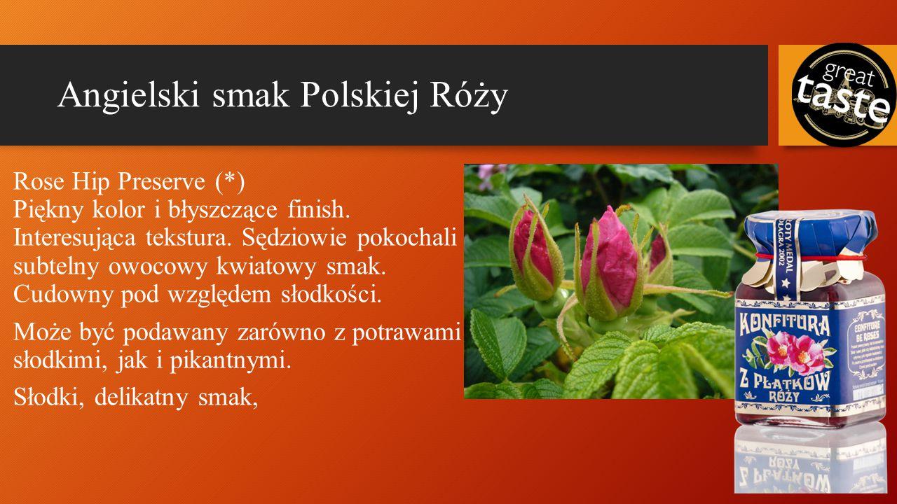 Angielski smak Polskiej Róży