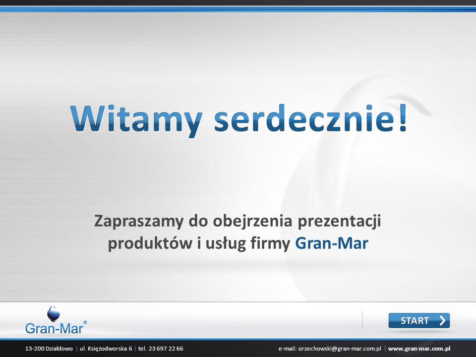 Zapraszamy do obejrzenia prezentacji produktów i usług firmy Gran-Mar