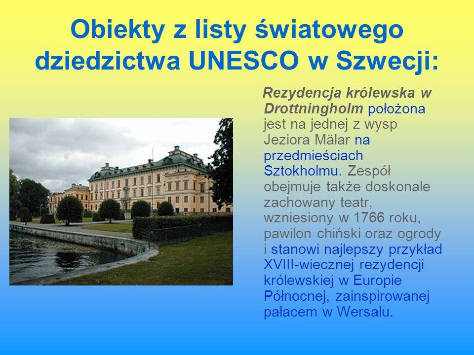 Obiekty z listy światowego dziedzictwa UNESCO w Szwecji: