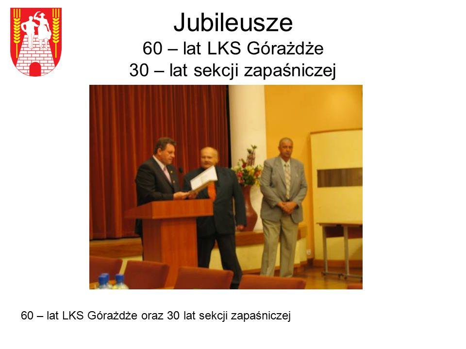 Jubileusze 60 – lat LKS Górażdże 30 – lat sekcji zapaśniczej