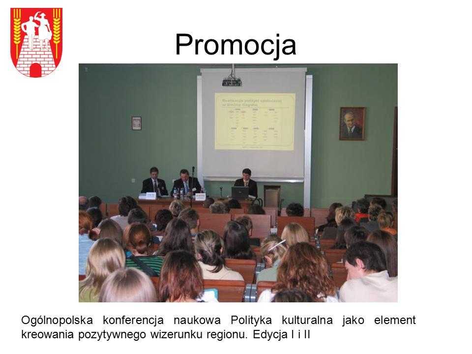Promocja Ogólnopolska konferencja naukowa Polityka kulturalna jako element kreowania pozytywnego wizerunku regionu.