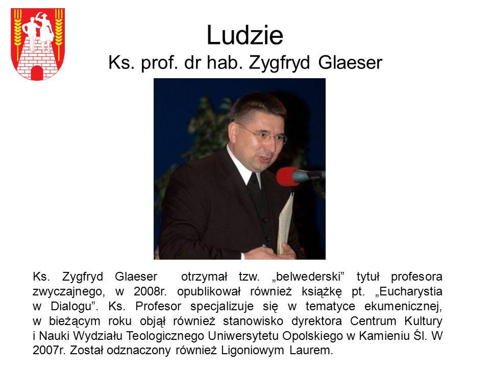 Ludzie Ks. prof. dr hab. Zygfryd Glaeser