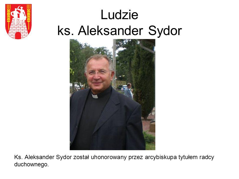 Ludzie ks. Aleksander Sydor