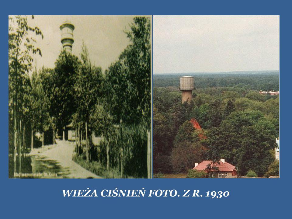 WIEŻA CIŚNIEŃ FOTO. Z R. 1930