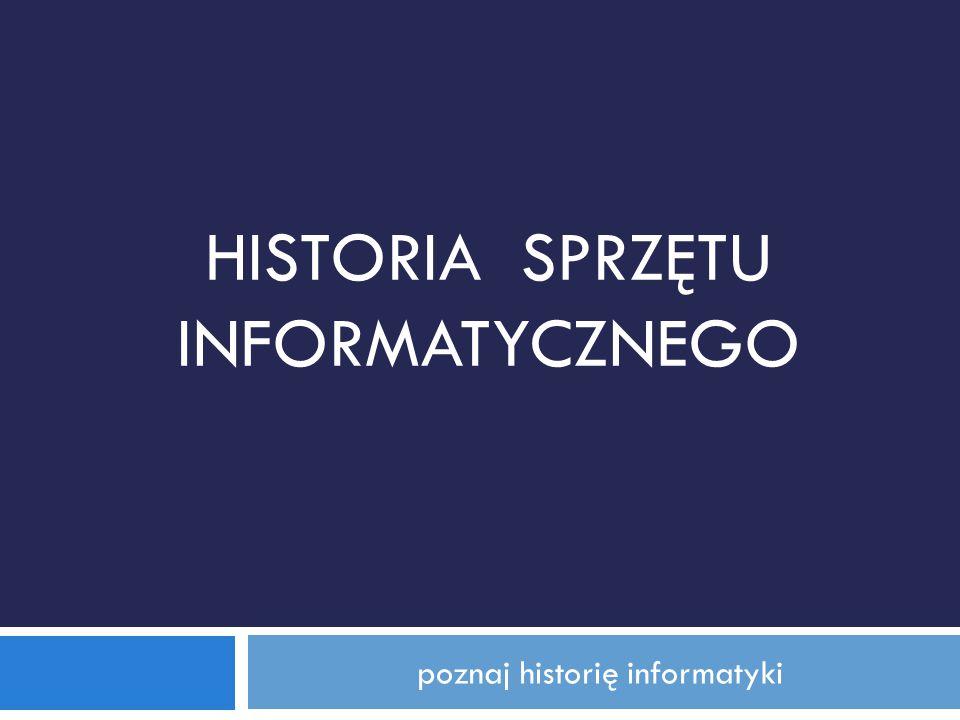 poznaj historię informatyki