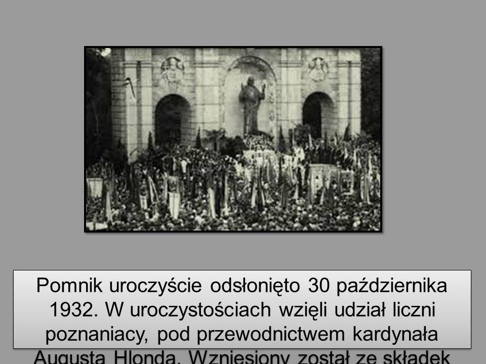 Pomnik uroczyście odsłonięto 30 października 1932